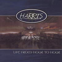 Harris - Life from Hour to Hour