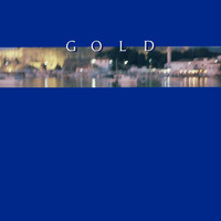 Gold - Gold (2017 Remastered)