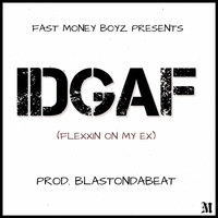 Doc Holiday - Idgaf (Flexxin on My Ex)