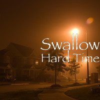 Swallow - Hard Time