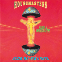 House Master - Club Re-Mix Hits Vol. 2