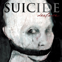 Suicide - Deaf Mute (Explicit)