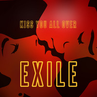 Exile - Kiss You All Over (Rerecorded)