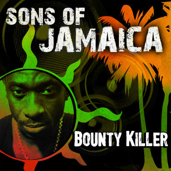 Bounty Killer - Sons of Jamaica