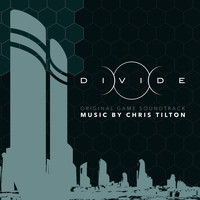 Chris Tilton - Divide (Original Game Soundtrack)
