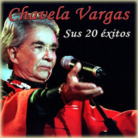 Chavela Vargas - Sus 20 Éxitos (Remastered)