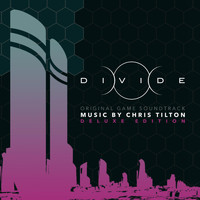 Chris Tilton - Divide (Original Game Soundtrack) [Deluxe Edition]