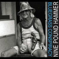Nine Pound Hammer - Bluegrass Conspiracy