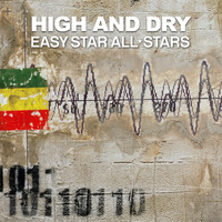 Easy Star All-Stars - High and Dry