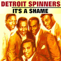 Detroit Spinners - It's a Shame