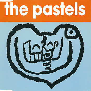 The Pastels - Thru' Your Heart