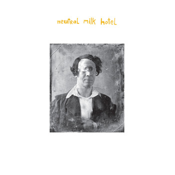 Neutral Milk Hotel - Everything Is