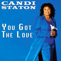 Candi Staton - You Got the Love (Rerecorded)