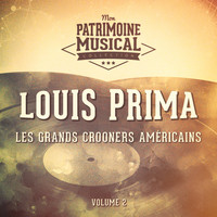 Louis Prima - Les grands crooners américains : Louis Prima, Vol. 2