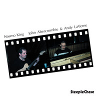 John Abercrombie & Andy LaVerne - Nosmo King