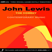 John Lewis - The Classic Jazz Albums Collection of John Lewis, Volume 11: The Comedy & Lonely Woman & Contemporary Music