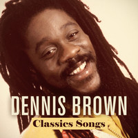 Dennis Brown - Dennis Brown: Classics Songs