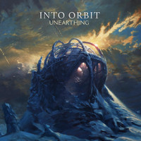 Into Orbit - Unearthing