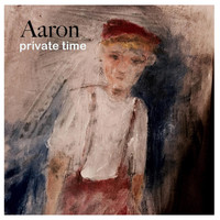 AaRON - Private Time