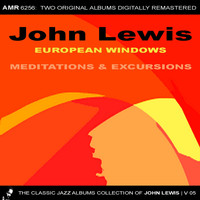 John Lewis - The Classic Jazz Albums Collection of John Lewis, Volume 5: European Windows & Meditations and Excursions