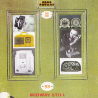 Midway Still - Dial Square
