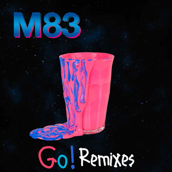 M83 - Go! (Remixes)