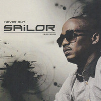 Sailor - Never Quit