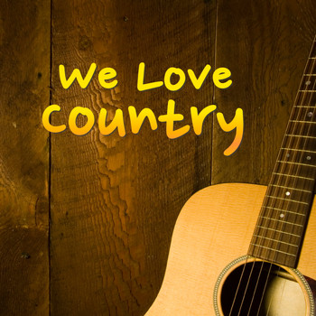 Various Artists - We Love Country