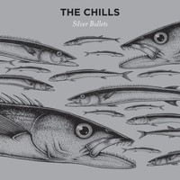 The Chills - Silver Bullets