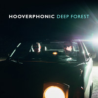 Hooverphonic - Deep Forest