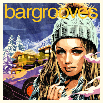 Various Artists - Bargrooves Après Ski 6.0