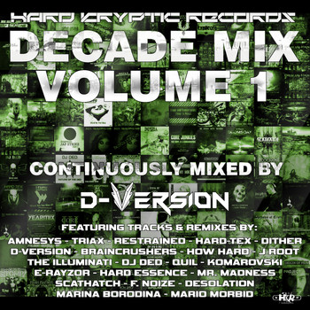 Various Artists - Hard Kryptic Records Decade Mix, Vol. 1 (Explicit)