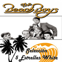 The Beach Boys - The Beach Boys, Selección 5 Estrellas White