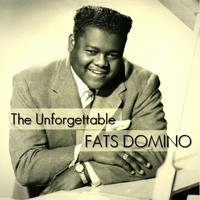 Fats Domino - The Unforgettable Fats Domino