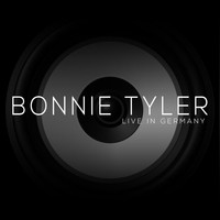 Bonnie Tyler - Live in Germany (Live)