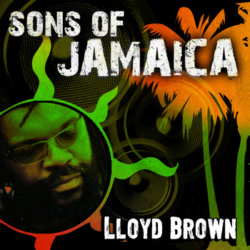 Lloyd Brown - Sons of Jamaica