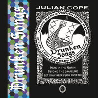 Julian Cope - Drunken Songs