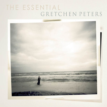 Gretchen Peters - The Essential Gretchen Peters