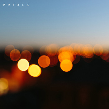 Prides - Away With The Night