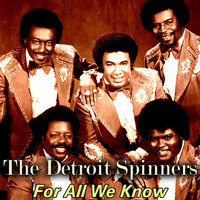 Detroit Spinners - For All We Know