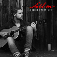 Chord Overstreet - Hold On