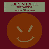 John Mitchell - The Whoop