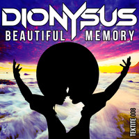 Dionysus - Beautiful Memory
