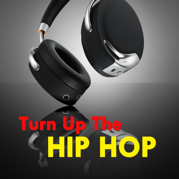 Various Artists - Turn Up The Hip Hop