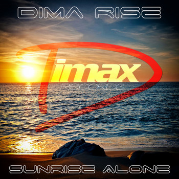 Dima Rise - Sunrise Alone (Intro Mix)