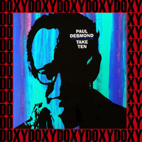 Paul Desmond - Take Ten (Hd Remastered, Extended Edition, Doxy Collection)
