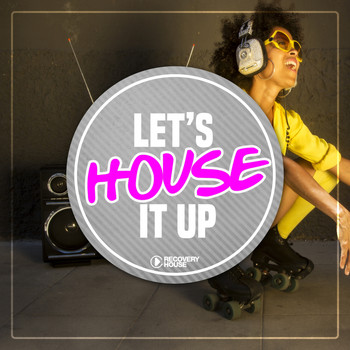Various Artists - Let's House It Up, Vol. 1