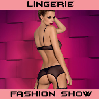 Various  Artists - Lingerie Fashion Show