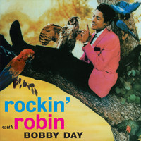 Bobby Day - Rockin' Robin (Bonus Track Version)