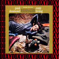 Paul Desmond - Easy Living (Hd Remastered, Extended Edition, Doxy Collection)